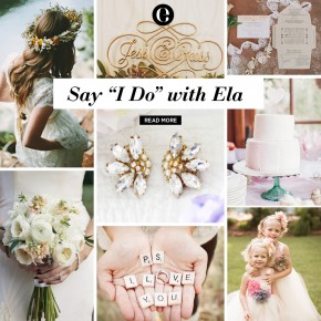 "Say ""I do"" with Ela"